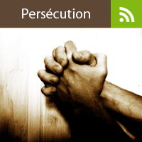 Chrétiens persécutés – Avril / Mai 2016